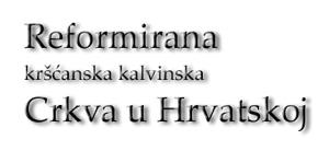 Reformirana kršćanska kalvinska Crkva u Hrvatskoj